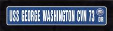 Uss George Washington Cvn 73 Street Sign U S Navy Usn