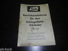 Betriebsanleitung Bautz Schlegelfeld Häcksler Rasant