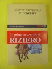 BATTISTELLI - CONCLAVE - ED.GARZANTI - 1°ED.1995