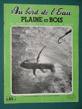 Au bord de l'eau Plaine et Bois Revue de pêche et de chasse 1960 août