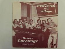 MAURICE LARCANGE C'est la fête au village 3580