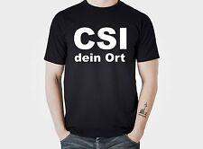 fun T-Shirt CSI den Tätern auf der Spur T-Shirt mit deinem Ort drauf