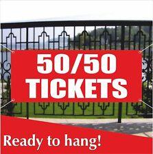 Tickets 50 / 50 Banner Vinyl / Mesh Banner Sign Flag Card Travel Ticket Cash