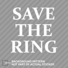 STR Save The Ring Sticker Die Cut Decal Nurburgring #2