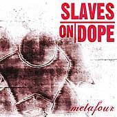 Metafour Slaves on Dope MUSIC CD
