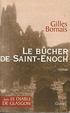 """Roman Policier """" Le Bûcher de Saint-Enoch """" Gilles Bornais ( No 7240 )"""