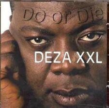 Deza XXL Do or die [CD]