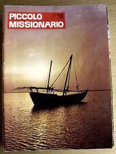 Piccolo Missionario 4 1970 Il Cristoforo delle Indie (San Francesco Sav- Ciriciò