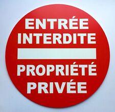 panneau ENTREE INTERDITE PROPRIETE PRIVEE Signalétique