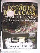 Arte della Casa Manuale di CUCITO RICAMO UNCINETTO 21 lavori modelli punto croce