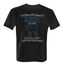 Ohne ein paar Parson Russell Haare Herren T-Shirt Geschenk Idee Hunde Besitzer