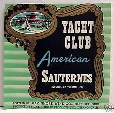 Yacht Club American Sauternes Wine Label Sandusky Ohio