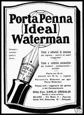 PUBBLICITA' 1930 WATERMAN PENNA STILOGRAFICA SERBATOIO IDEAL DRISALDI MILANO PEN