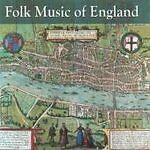 Various Artists - Folk Music of England (2006) CD - FREE UK POSTAGE