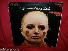 GABRIELLA FERRI ...e se fumarono a Zazà LP 1971 VG+ ITALY FOLK/POP