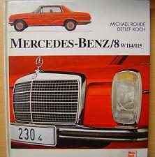 Mercedes Benz /8 Strich 8 w114 w115 Buch Rarität Prachtband Michael Rohde