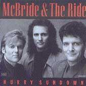 McBride & the Ride - Hurry Sundown  (CD, Apr-1993, MCA (USA))