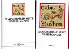 YEATS, Fiabe irlandesi, Einaudi 1995 i millenni