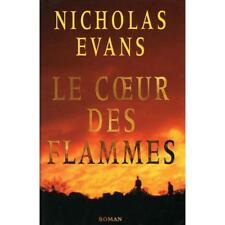 Le coeur des flammes.Nicholas EVANS.France Loisirs E001