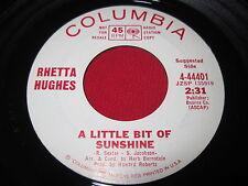 SOUL 45 - RHETTA HUGHES - A LITTLE BIT OF SUNSHINE / COME LIVE - COLUMBIA 44401
