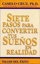 Siete Pasos para Convertir tus Sueños en Realidad Spanish Edition NEW Libro