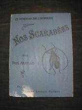 Nos Scarabées - Paul Maryllis - 1908 Les premiers pas dans l'entomologie