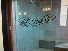 Get Naked -bathroom door vinyl shower glass/wall decal