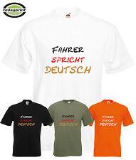 T Shirt FAHRER SPRICHT DEUTSCH, für Trucker, LKW, MAN, Mercedes, Actros Fans