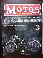 FASCICULE  3 MOTOS CLASSIQUES VINCENT HRD BLACK SHADOW 1954 EUROPE ENTRE 2 GUERR
