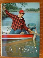 PEROSINO-LA PESCA-STORIA-PESCA INDUSTRIALE-SPORTIVA IN MARE E IN ACQUE INTERNE..