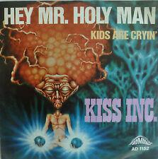 """7"""" 1970 MEGA RARE ! KISS INC. : Hey Mr, Holy Man /VG++"""