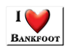 SOUVENIR UK - SCOTLAND FRIDGE MAGNET I LOVE BANKFOOT (PERTH AND KINROSS)