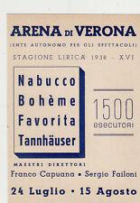 #VERONA: ARENA DI VERONA- STAGIONE LIRICA 1938