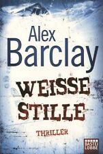 Alex Barclay: Weiße Stille - Thriller