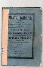 praelectiones theologicae  quas in coll romanae S.J. haberat - volumen secundum