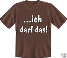 geil bedruckte Fun T-Shirts T Shirt - Ich darf das - Geburtstag Spass Geschenk
