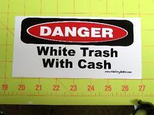 White Trash With Cash Sticker