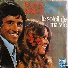 """BRIGITTE BARDOT LE SOLEIL DE MA VIE  7"""" SACHA DISTEL"""