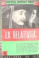 LA RELATIVITA A cura di Aldo Perugini Curcio Biblioteca Universale Scienza di e