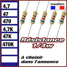 résistance 1/4w  (0,25w ) 4,7 # 47 # 470 # 4k7 # 47K # 470K  ohms
