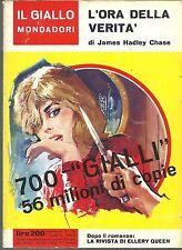 GIALLO - N. 700 - J. H. CHASE - L'ORA DELLA VERITA' [SARA 1]