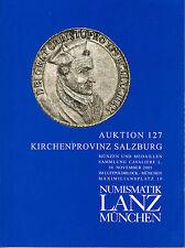 LANZ Auktionskatalog 127 2005 Kirchenprovinz Salzburg Cavaliere Erzbistum ?127