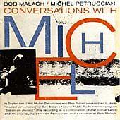 "MALACH/PETRUCCIANI-""CONVERSATIONS WITH MICHEL""-JAZZ SAXOPHONE-BRAND NEW CD 2004"