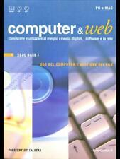 COMPUTER E WEB 1 - ECDL BASE I - USO DEL COMPUTER E GESTIONE DEI FILE  AA.VV.