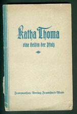 Katha Thoma eine Heldin der Pfalz Speyer 1932 Besatzung Widerstand Kämpferin