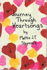 Journey Through Heartsongs by Mattie J. T. Stepanek ...