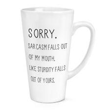 Désolé Sarcasme TOMBE Hors de ma bouche 17 oz (environ 481.93 g) Grand Latte Tasse-Drôle
