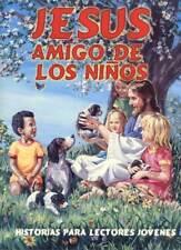 Jesus Amigo de los Ninos SPANISH version of Jesus Friend of Children by Maxwell