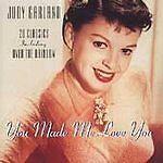 Judy Garland - You Made Me Love You (20 Classics, 1997)