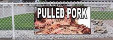 PULLED PORK Food Fair Restaurant Cafe Market Vinyl Banner Sign W/ Grommets